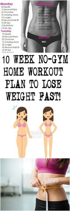 10 WEEK NO-GYM HOME WORKOUT PLAN TO LOSE WEIGHT FAST!