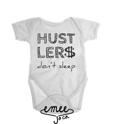 Hustlers Don't Sleep, Baby Boy Clothes, Funny Baby Boy Shirt, Boy Toddler Shirts, Gangster Baby, Funny Baby Gift, Mother Hustler,