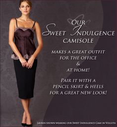 Give your valentine the gift of choice! Our Sweet Indulgence Camisole ...