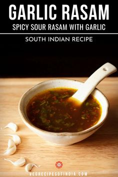 Poondu Rasam Recipe with step by step photos. Garlic Rasam is a spicy, sour rasam tempered with garlic and spices. No need of readymade rasam powder. South Indian Vegetarian Recipes, South Indian Food, Indian Food Recipes, Spicy Recipes, Curry Recipes, Appetizer Recipes, Vegan Recipes, Soup Recipes, Vegetarian Vegetable Soup