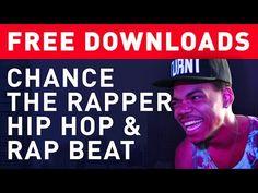 Chance the Rapper - FREE Rap & Hip Hop Sample Pack