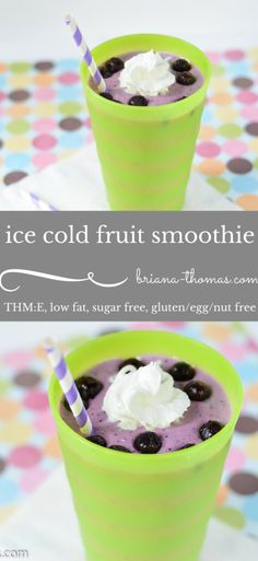 Ice Cold Fruit Smoothie (THM:E, low fat, sugar free, and gluten/egg/nut free)
