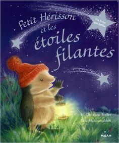 Amazon.fr - Petit hérisson et les étoiles filantes - Christina Butler - Livres