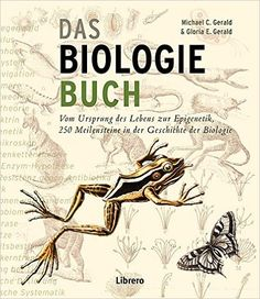 Amazon.de: Das Biologiebuch: Meilensteine der Biologie - Michael Gerald: Bücher