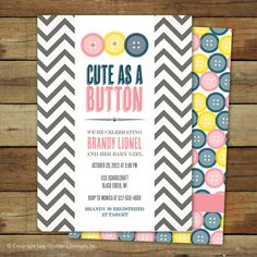 cute as a button baby shower invitation, baby girl, matching back side. (Cute as a button theme) Baby Boy Shower, Baby Showers, Baby Shower Invitations, Invites, Shower Party, 1st Birthday Parties, Baby Love, Party Planning, First Birthdays