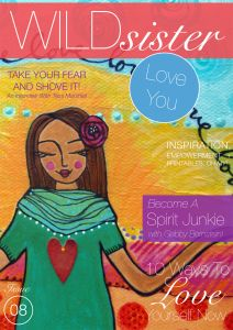 """Issue of Wild Sister. Theme: Self Love. My article: """"Dark Days of Winter"""". Winter can really get a lot of people down. I have learned to use the dark days of winter as a chance to rejuvenate and recreate, Cinda"""