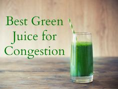 Try this green juice recipe which helps clear congestion fast. http://www.thehealthyhomeeconomist.com/power-shot-best-green-juice-for-congestion/