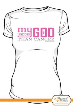 My God is bigger than cancer - Breast Cancer T-shirt