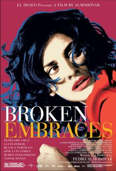 Broken Embraces - Rotten Tomatoes