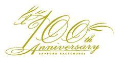 100th anniversary SAPPORO RACECOURSE