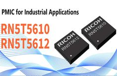 RN5T5610 and RN5T5612 Single-Chip Power Management ICs Dc Dc Converter, Electronics Components, Management, Industrial