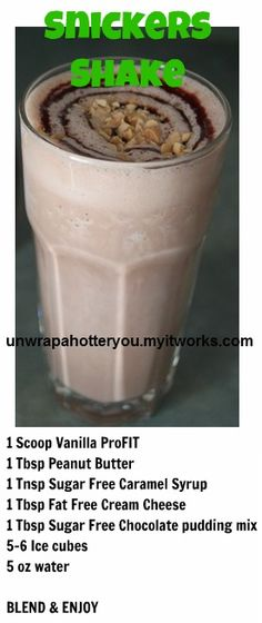 Snickers Shake w/ ItWorks proFIT shake recipe! YUM!           facebook.com/wraponwitholivia wraponwitholivia@gmail.com