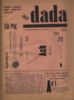 Der Dada, no. 1, Berlin, June 1919. Edited by Raoul Hausmann, John Heartfield, and George Grosz. 3 numbers from 1919 to 1920.
