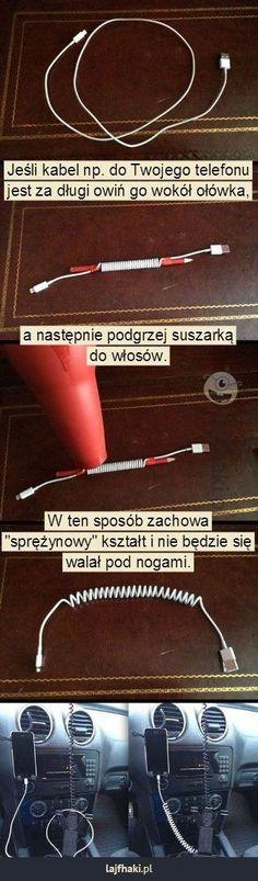 Za długi kabel? - Jeśli kabel np. do Twojego telefonu jest za długi owiń go wokół ołówka,       a następnie podgrzej suszarką do włosów.        W ten sposób zachowa \