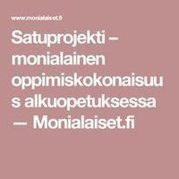 Satuprojekti – monialainen oppimiskokonaisuus alkuopetuksessa — Monialaiset.fi