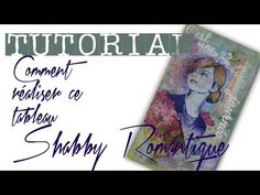 SHABBY ROMANTIQUE FACILE - YouTube