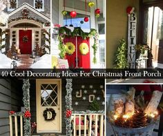 40 Great DIY Decorating Suggestions For Christmas Front Porch interior design