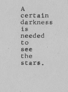 Stars can't shine without darkness ★