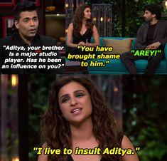 Parineeti Chopra was relentless in her savagery towards Aditya Roy Kapur.