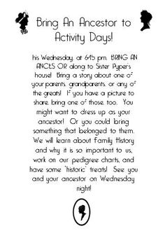 This week we are going to talk about family history. I thought it would be fun to have the girls think about it in advance so I made this invitation. The font is kind of hard to read, but basically