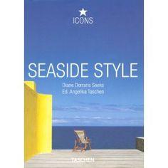 Seaside Style: Living on the Beach: Interiors, Details (Icons): Diane Dorrans Saeks, TASCHEN: 9783836508056: Amazon.com: Books