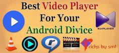 Top 10 Best Android Video Player For All Video Format Supported 2017
