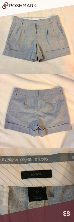 EXPRESS Editor Dress Shorts SZ 2 Excellent like new condition. Size 2. Express Editor shorts with pockets. Gray. Express Shorts