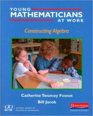 Young Mathematicians at Work: Constructing Algebra by Catherine Twomey Fosnot Download