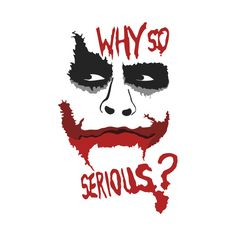 Joker Why so Serious? by alexventura