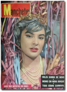 Carnaval em revista - noticias - O Estado de S. Paulo - Acervo Estadão Wilza Carla, tricampeã do concurso Rainha do Carnaval Carioca. Manchete,1959