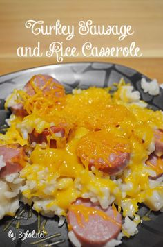 Turkey Sausage and Rice Casserole.  Made with cream of potato soup for a little bit of potato with that rice.  Customize this casserole to your liking. #recipe #casserole #turkeysausage