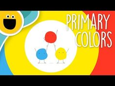 Primary Colors Song (Sesame Studios) - YouTube