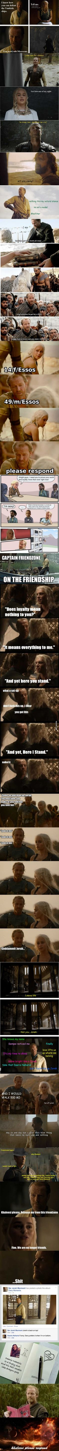 The Adventures Of Jorah The Explorer.