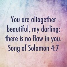 Song of Solomon 4:7 #beauty #godisgood #becomingawomanofextraordinaryfaith