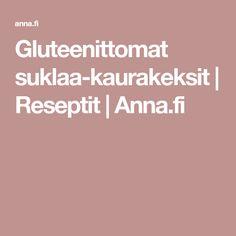 Gluteenittomat suklaa-kaurakeksit | Reseptit | Anna.fi No Bake Cake, Anna, Baking, Cakes, Cake Makers, Bakken, Kuchen, Cake, Pastries