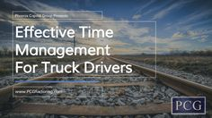 When you're a new truck driver, there can be good advice and bad advice, but sometimes you can't tell which is accurate. Either way, there are no definite strategies to being a successful truck driver; this is why Phoenix Capital Group has provided a few time management tips that will help you to become a successful truck driver.