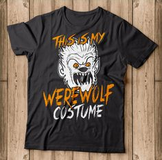 This Is My Werewolf Costume Funny Halloween Shirt Makes a great gift for halloween This is sure to be a hit at this year's Halloween party. Show up to your trick or treating and candy hunting in style with this awesome werewolf t-shirt! Halloween 2018, Funny Halloween, Halloween Shirt, Halloween Party, Werewolf Costume, Hunting, Great Gifts, Candy, Costumes