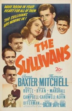 The Fighting Sullivans - Google Search  A touching, highly enjoyable true story...it is a must-see movie, and very well made.  Acting is superb!