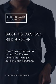 Back to Basics is a free Capsule Wardobe style series focused on what and how to wear the 50 most important items in your wardrobe. This editorial features the silk — curated by ajaedmond.com | capsule wardrobe | minimal chic | minimalist style | minimalist fashion | minimalist wardrobe | back to basics fashion