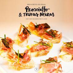 A querida chef Bruna Leite elaborou a Bruschetta de Peras, Prosciutto & Trufas Negras e deu um toque gourmet e especialíssimo à uma fórmula de sucesso para entradas ou para servir como apertitivo.