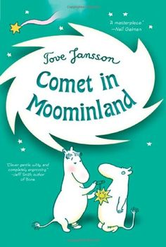 Comet in Moominland   Tove Jansson http://www.amazon.co.jp/dp/0312608888/ref=cm_sw_r_pi_dp_f6xdub1PM61Y1