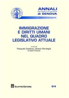 Prezzi e Sconti: #Immigrazione e diritti umani nel quadro  ad Euro 22.95 in #Giuffre #Media libri scienze sociali