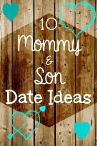 10 Mom and Son Date Night Ideas - spend some time with your boys with these fun activities, snacks, and crafts. | parenting | boys | kids activities