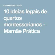 10 ideias legais de quartos montessorianos - Mamãe Prática