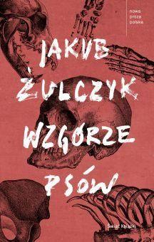 Wzgórze psów - Żulczyk Jakub   Książka w Sklepie EMPIK.COM Books To Read, My Books, Cover Design, Book Lovers, Culture, Reading, Movie Posters, Literatura, Film Poster