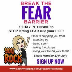 😜😎🎉 STOP LETTING FEAR RULE YOUR LIFE!! 😜😎🎉  www.kathryneggins.com/breakthefearbarrier