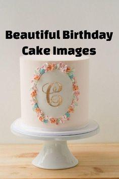 sweet buttercream cake with gold monogram by erica obrien cake design Beautiful Birthday Cake Images, Happy Birthday Cake Images, Special Birthday Cakes, Beautiful Cakes, Cake Birthday, Simple Birthday Cakes, Birthday Wishes, Adult Birthday Cakes, Birthday Cake Design