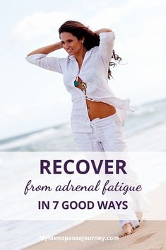Recover from Adrenal Fatigue | Feeling fatigued? Recover from exhaustion by following these 7 simple steps! What are the symptoms of adrenal fatigue? // How do you fix adrenal fatigue? // Adrenal fatigue treatment #RecoverFromAdrenalFatigue #EnergizeYourLife #MenopauseSymptoms Menopause Signs, Menopause Humor, Menopause Diet, Menopause Relief, Menopause Symptoms, Adrenal Fatigue Treatment, Adrenal Fatigue Symptoms, Stress Relief Tips, Natural Stress Relief