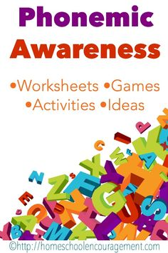 Phonemic Awareness Worksheets, Games, Activities, Ideas, and encouragement.