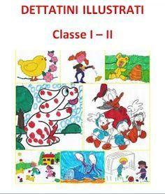 Oggi vi propongo una serie di piccoli dettati illustrati pensati per la classe prima e seconda. Molti di essi sono brevi e semplici, ...